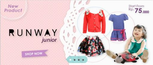 Runway Junior Start From Rp.75.000,-